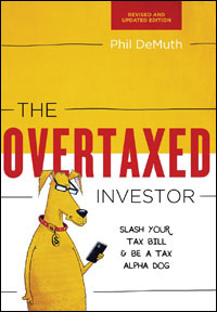 Revised and Updated Overtaxed Investor